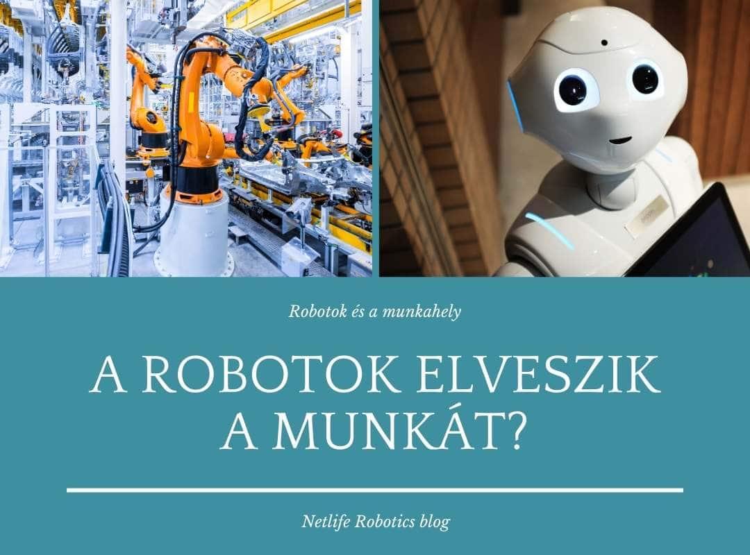 A robotok elveszik a munkát?